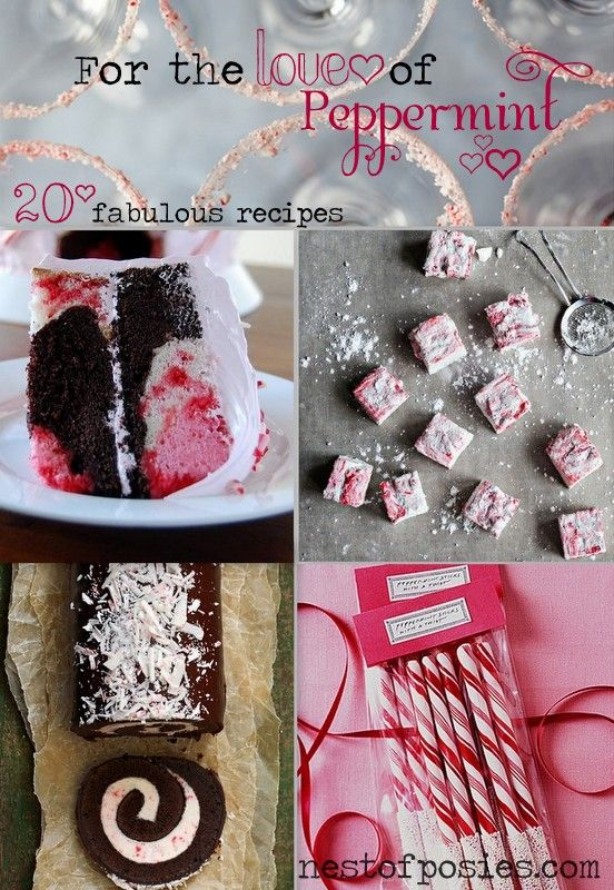For the Love of Peppermint ~ 20 Fabulous & Amazing Recipes