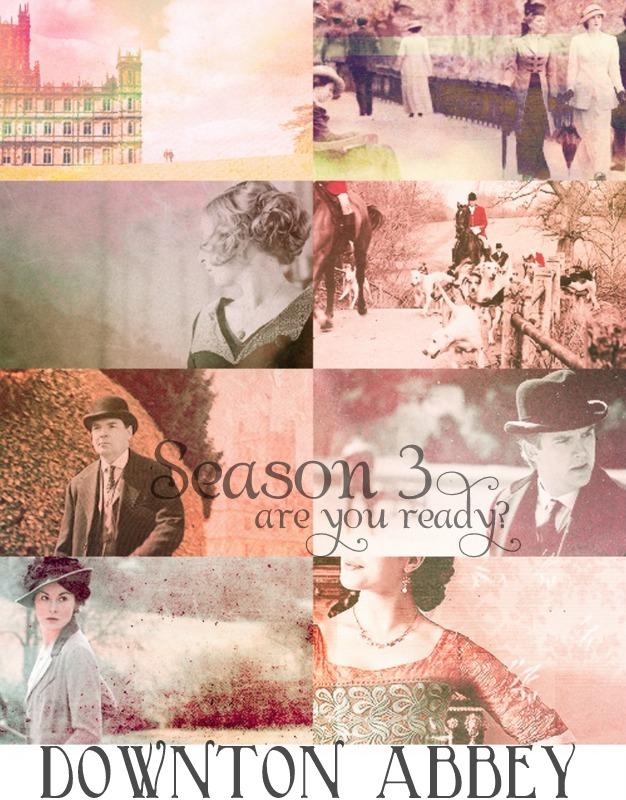 Downton Abbey Season 3   are you ready? - Nest of Posies