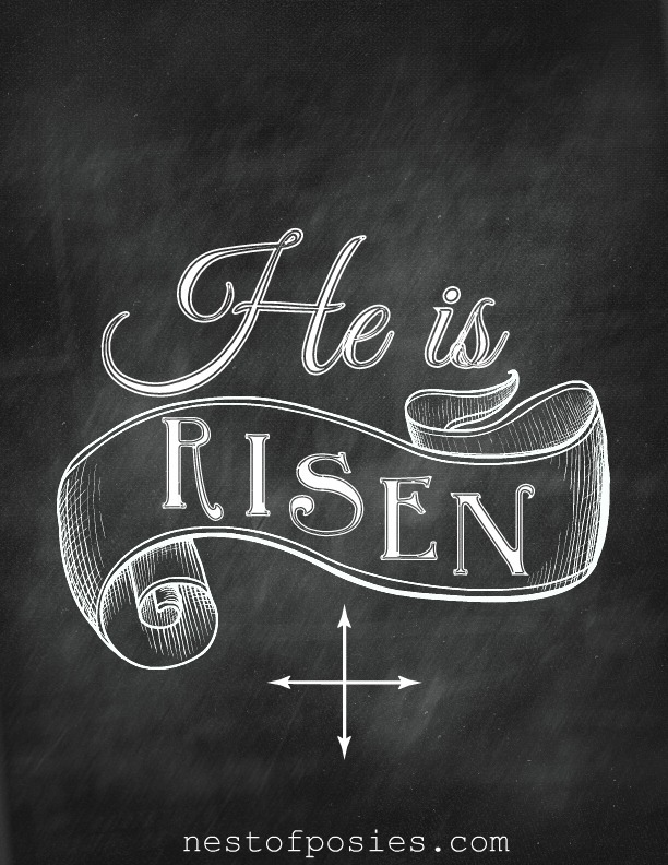 He is Risen Chalkboard Printable via Nest of Poises