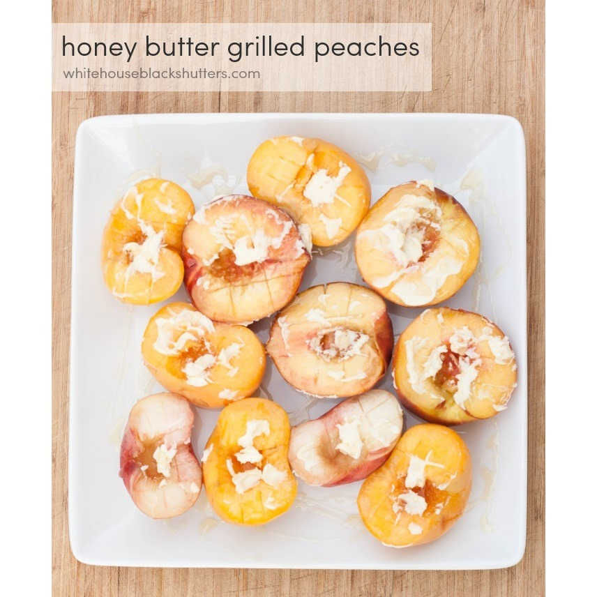 Honey Butter Grilled Peaches with Honey