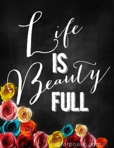 Life is Beauty Full Chalkboard Printable