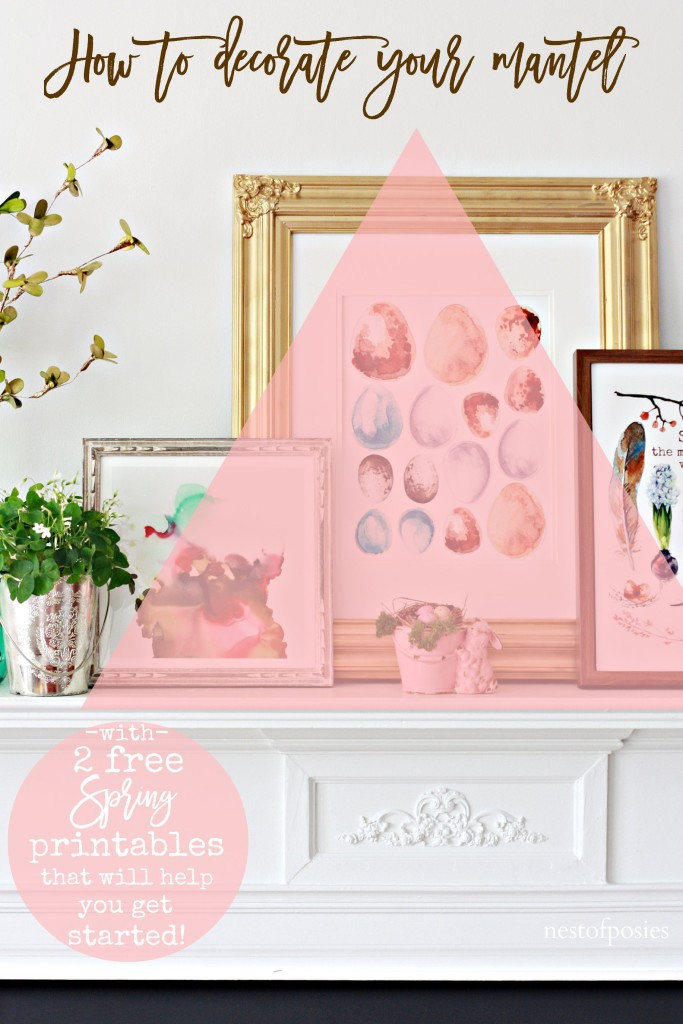 How to decorate your Spring Mantel along with 2 free printables