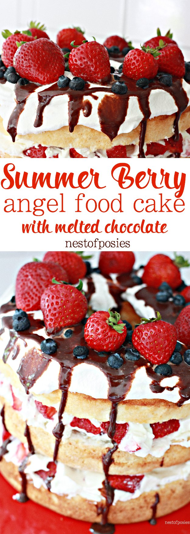 Summer Berry Angel Food Cake with Melted Chocolate drizzled on top