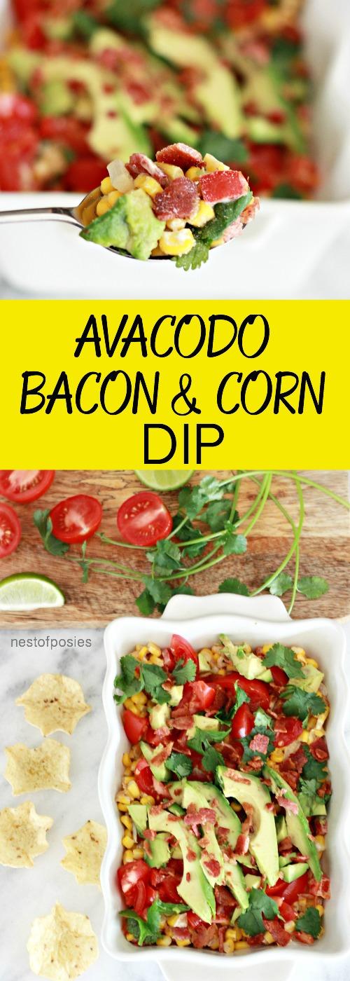 Avocado Bacon and Corn Dip